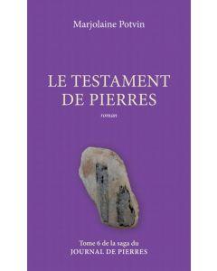 Le journal de pierres Tome 6 : Le testament de pierres