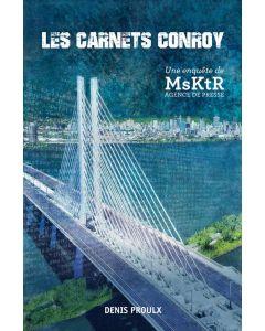 Les carnets Conroy, une enquête de MsKtR agence de presse