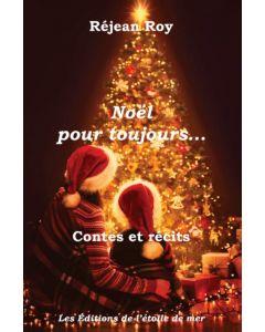 Noël pour toujours…