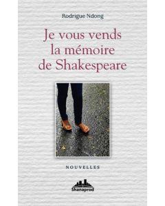 Je vous vends la mémoire de Shakespeare