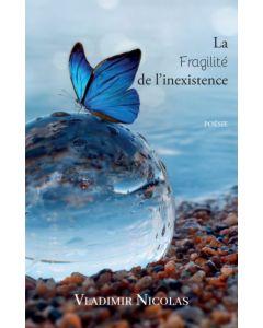 La fragilité de l'inexistence
