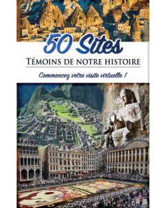 50 sites Témoins de notre histoire