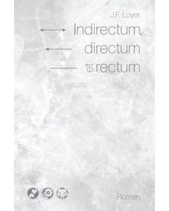Indirectum, directum et rectum