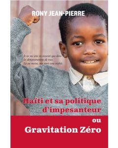 Haïti et sa politique d'impesanteur ou gravitation zéro