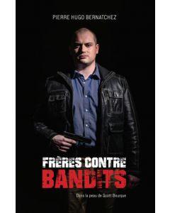 Frères contre bandits