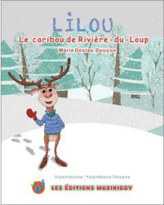 Lilou – Le caribou de Rivière-du-Loup