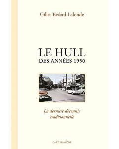 Le Hull des années 1950 - La dernière décennie traditionnelle