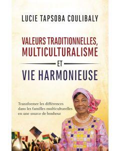Valeurs traditionnelles, multiculturalisme et vie harmonieuse - Transformer les différences dans les familles multiculturelles en une source de bonheur